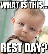 Rest Day Meme - michelle c fitness your guide to health and wellness in