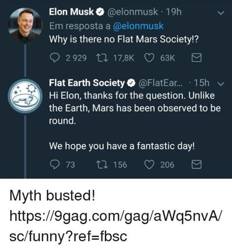 elon musk flat earth society elon musk elonmusk 19h em resposta a why is there no flat