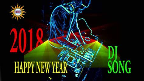 best happy new year songs in telugu 2018 happy new year dj telugu folk songs drc dj songs