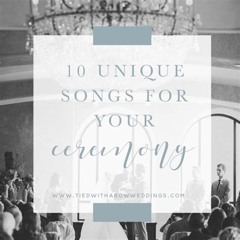 Wedding Songs Ceremony by 10 Unique Wedding Ceremony Songs With A Bow Weddings