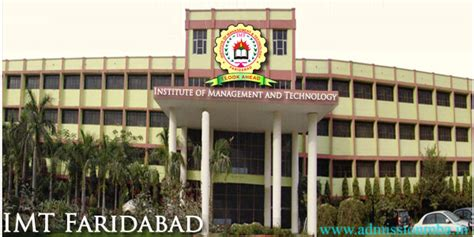 Imt Ghaziabad Mba Admission 2017 by Imt Faridabad Institute Of Management And Technology