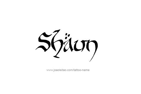 shaun tattoo design shaun name designs