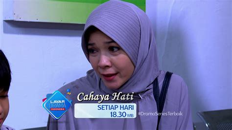 film cahaya hati episode 1 rcti promo layar drama indonesia cahaya hati episode 14