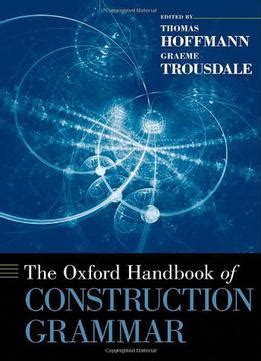 handbook on the construction and interpretation of the laws classic reprint books the oxford handbook of construction grammar pdf