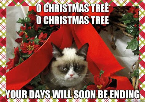 christmas tree meme o tree o tree your days will soon be ending a grumpy cat quickmeme