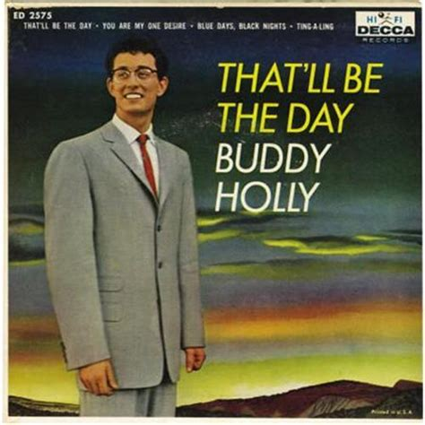 that ll buddy holly that ll be the day lyrics genius lyrics