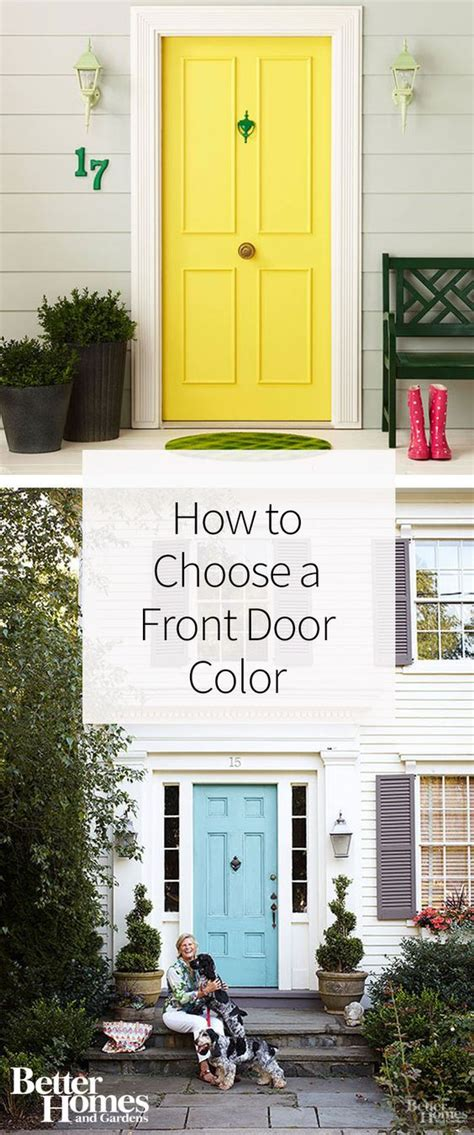 Choosing Front Door Color How To Choose A Front Door Color Paint Colors Colors And We