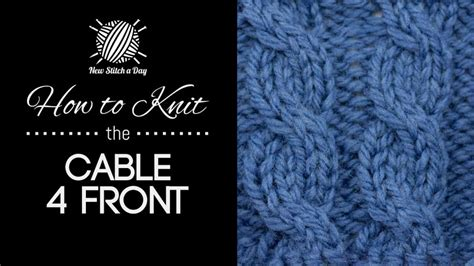 knit into front of stitch the cable 4 front stitch knitting stitch 227 new