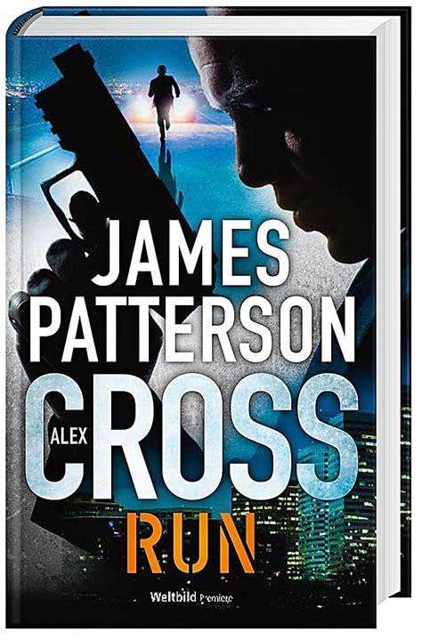 alex cross run alex alex cross run buch als weltbild ausgabe portofrei bestellen