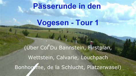 Motorradtouren Vogesen Youtube by 220 Ber Die P 228 Sse Der Vogesen Tour 1 Fitviewer Real
