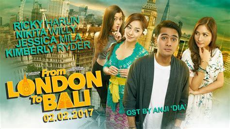 film indonesia download 2017 from london to bali 2017 filmterbaik com