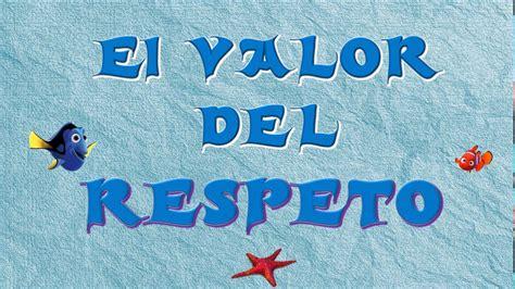 imagenes educativas sobre el respeto el valor del respeto youtube