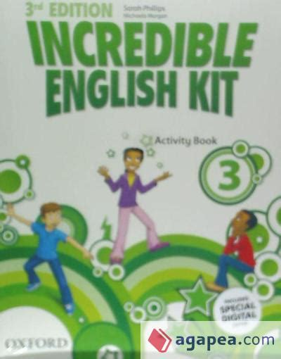 incredible english kit 3 incredible english kit 3rd edition 3 activity book oxford university press espa 209 a s a