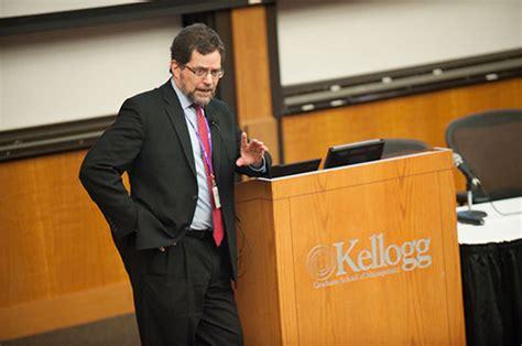 Kellogg Mba Health Insurance by Malcolm Maceachern Symposium 2013 Photos Kellogg School