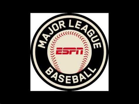 theme songs baseball mlb on espn theme song youtube