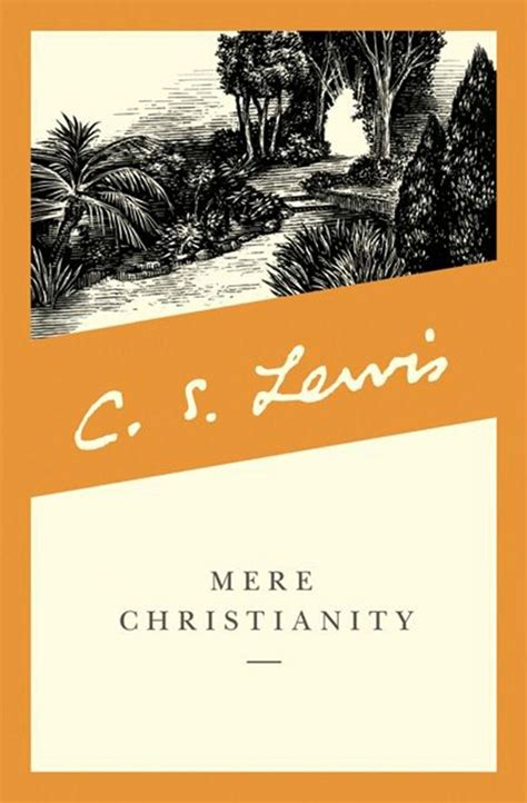 mere christianity c s 0007461216 original c s lewis mere christianity broadcast