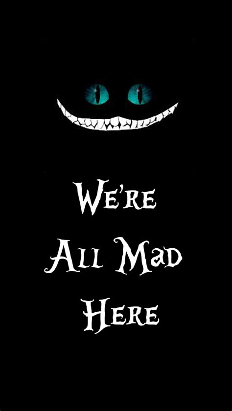 Iphone Iphone 5 5s The Chesire Keep Smile we re all mad here wallpaper iphone 5 5c 5s by drew