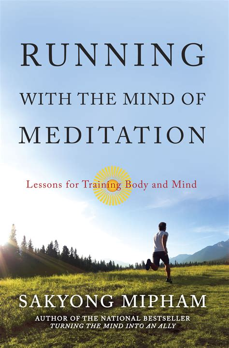 running in the books sakyong launches running with the mind of meditation