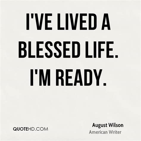 Where I Lived And What I Lived For Analysis Essay by August Wilson Quotes Quotehd