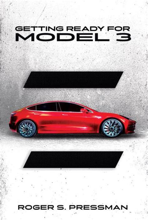 Tesla Model S Book Quot Getting Ready For Model 3 Quot 15 Highlights From