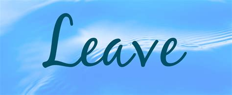 The Word list of synonyms and antonyms of the word leave word