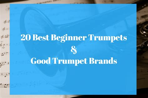 best beginner 20 best beginner trumpet reviews 2018 best trumpet