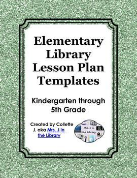Library Lesson Plan Template by Elementary Library Lesson Plan Templates With Common