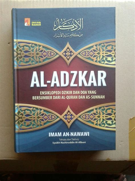 Al Adzkar Imam An Nawawi Ensiklopedi Dzikir Dan Doa buku al adzkar ensiklopedi dzikir dan doa