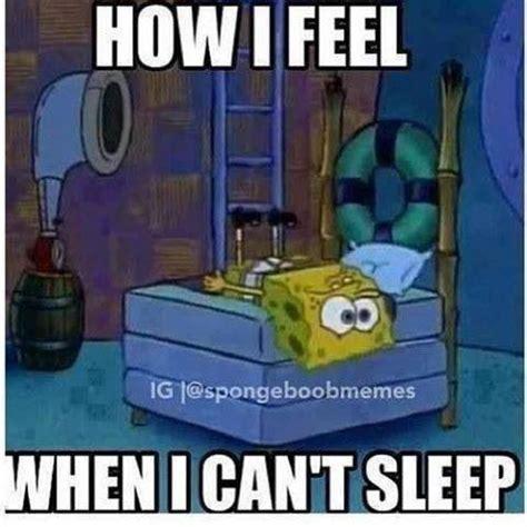 I Cant Sleep Meme - best 25 cant sleep funny ideas on pinterest cant sleep