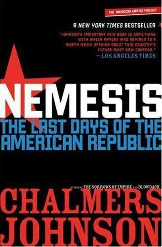 trumpocracy the corruption of the american republic books nemesis the last days of the american republic chalmers