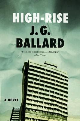 on the rise books high rise by j g ballard reviews discussion bookclubs