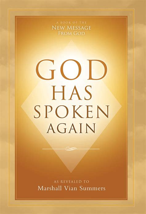 god has spoken books god has spoken again book by marshall vian summers