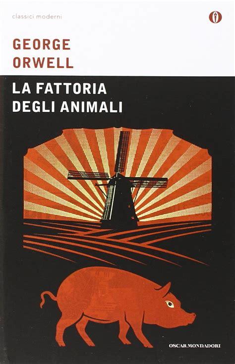 la fattoria degli animali la fattoria degli animali trama e recensione roba da donne