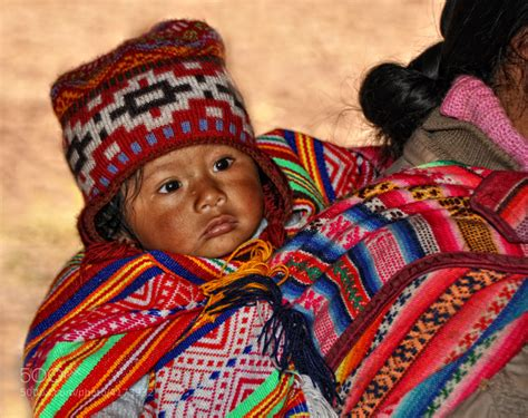 Photograph peruvian baby in native clothing pisac peru by yasmine dg on 500px