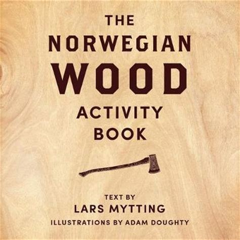 libro norwegian wood non fiction book norwegian wood activity book lars mytting 9780857056573