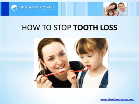 how to stop teeth how to stop tooth loss