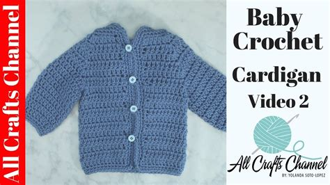 baby cardigan sweater easy to crochet baby cardigan 2 baby sweater chambrita en crochet
