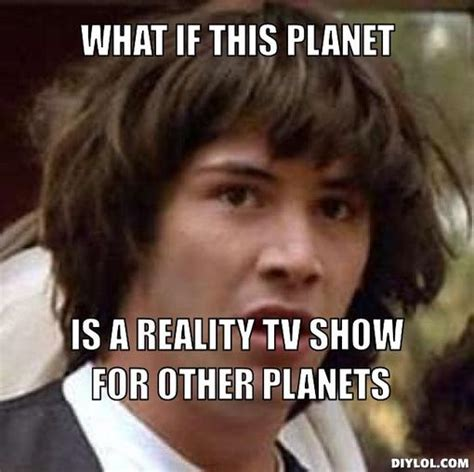 Tv Show Memes - friday night funnies reality ravings