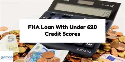 620 credit score can i qualify for fha loan with credit scores 620