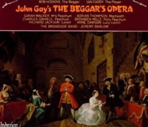 the beggars opera and the beggar s opera special interest jeremy barlow and the broadside band
