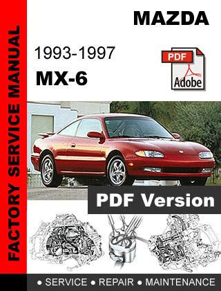 1988 mazda mx 6 manual free download mazda 626 mx6 service repair manual 1992 1993 1994 1995