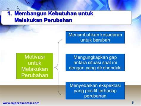Manajemen Perubahan manajemen perubahan