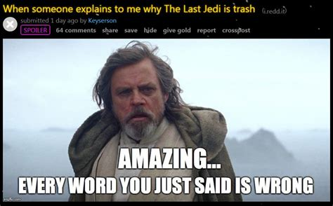 The Last Jedi Memes - 20 the last jedi memes we need right now dorkly post