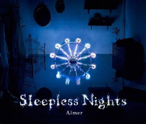 Cd Import More Songs For Sleepless Nights news aimer 1st album sleepless nights with new look