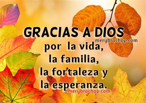 imagenes lindas para thanksgiving feliz d 237 a de dar gracias a dios frases cristianas de