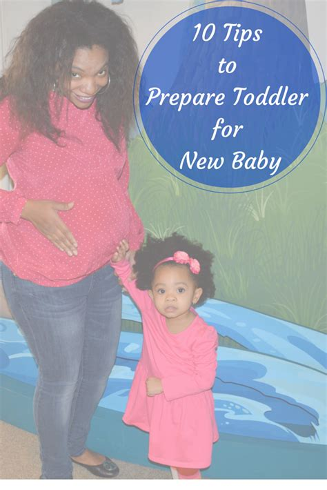 10 Ways To Prepare For A Baby by 10 Tips For Preparing Toddler For New Baby What Mj