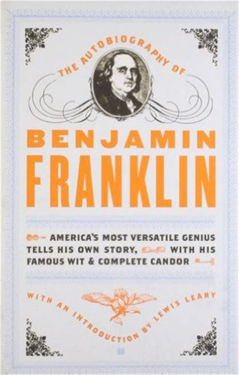 benjamin franklin biography book review the autobiography of benjamin franklin by benjamin