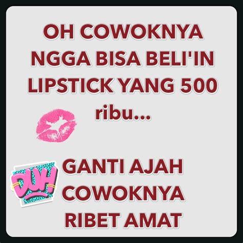 Lipstik Yg Murah kumpulan meme bedanya lipstik harga 50k dan 500k yang lagi