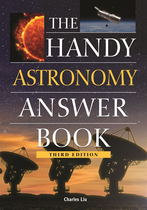 astronomy books the handy astronomy answer book third edition