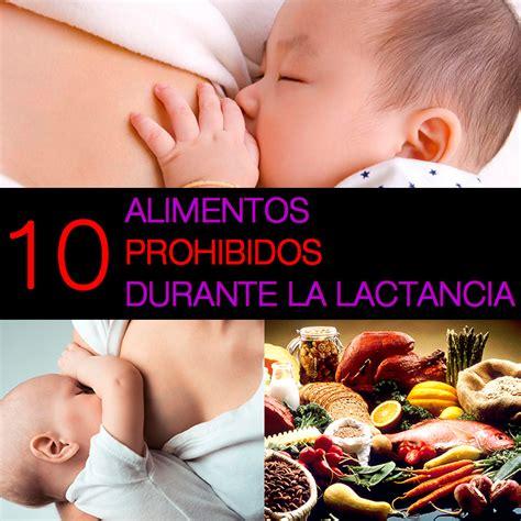 10 alimentos prohibidos durante la lactancia la gu 237 a de - Alimentos Prohibidos Durante La Lactancia
